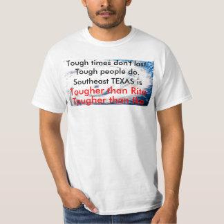 Huricane, Tough times don't last.  Tough people... T-Shirt