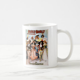 Hurly-Burly Extravaganza and Refined Vaudeville Classic White Coffee Mug