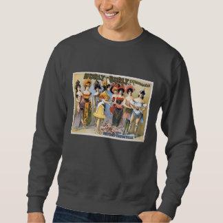 Hurly-Burly Extravaganza and Refined Vaudeville Sweatshirt
