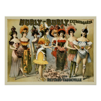 Hurly-Burly Extravaganza and vaudeville vintage Poster