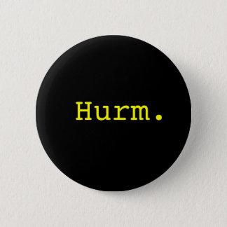 Hurm. Button