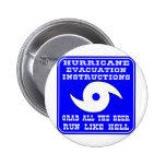 Hurricane Evacuation Instructions Plan Pinback Buttons
