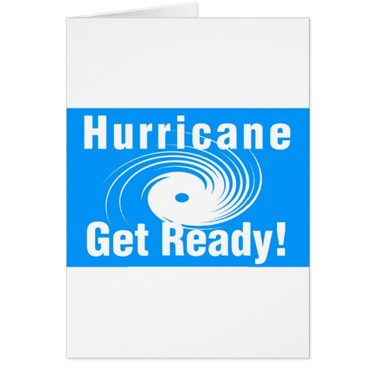 Hurricane. Get Ready! Card
