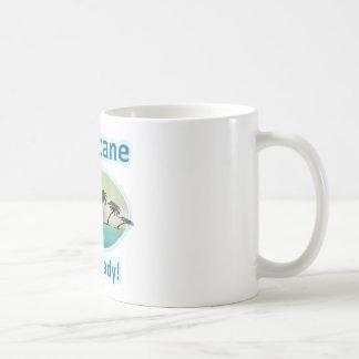Hurricane. Get Ready! Coffee Mug