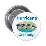 Hurricane. Get Ready! Pins