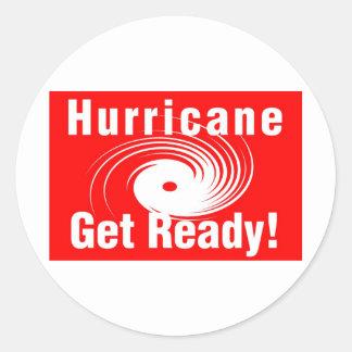 Hurricane! Get Ready! Round Sticker