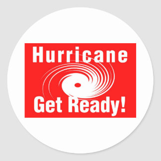 Hurricane! Get Ready! Round Stickers