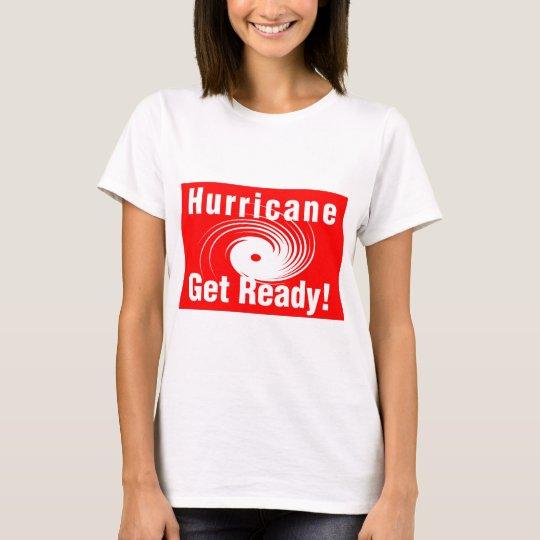 Hurricane! Get Ready! T-Shirt
