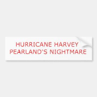 Hurricane Harvey Pearland's Nightmare Bumper Decal