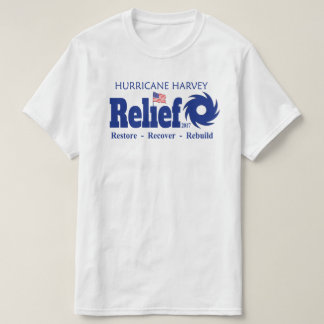 Hurricane Harvey Texas Relief Fund Effort T-shirt