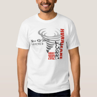 Hurricane Isaac New Orleans Survived Shirt