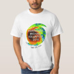 HURRICANE MICHAEL VOLUNTEER at Your Location T-Shirt