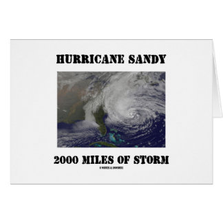 Hurricane Sandy 2000 Miles Of Storm Card