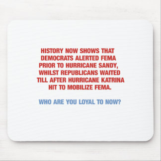 Hurricane Sandy and Katrina Politics Mouse Pad