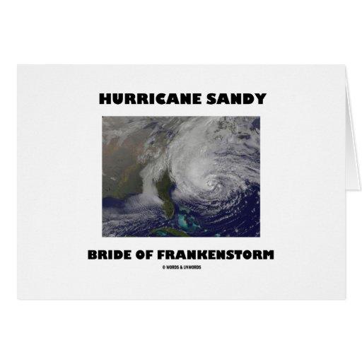 Hurricane Sandy Bride Of Frankenstorm Greeting Card