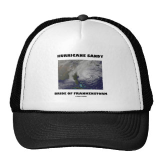 Hurricane Sandy Bride Of Frankenstorm Trucker Hat