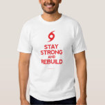 Hurricane Sandy - Stay Strong and Rebuild T Shirt