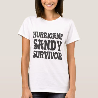 Hurricane Sandy Survivor. T-Shirt