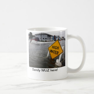 Hurricane Sandy Was Here Classic White Coffee Mug