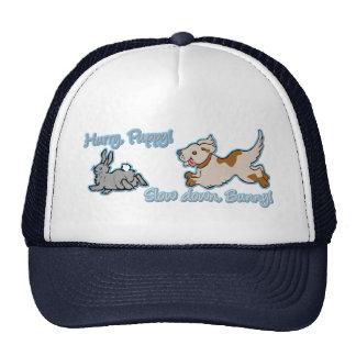 Hurry Puppy, Slow Down Bunny! Trucker Hat