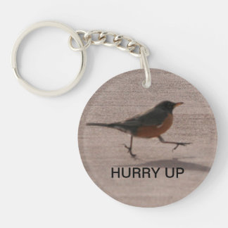 Hurry Up and Wait Acrylic Round Keychain