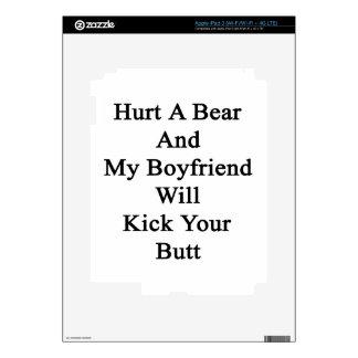Hurt A Bear And My Boyfriend Will Kick Your Butt Skin For iPad 3