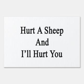Hurt A Sheep And I'll Hurt You Sign