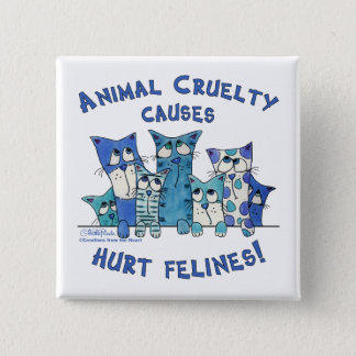 Hurt Felines Animal Cruelty Button