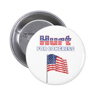 Hurt for Congress Patriotic American Flag Pinback Button