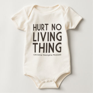 Hurt No Living Thing Quote Baby Bodysuit