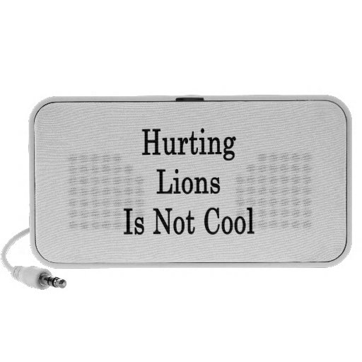 Hurting Lions Is Not Cool Laptop Speaker