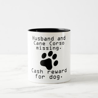 Husband And Cane Corso Missing Two-Tone Coffee Mug