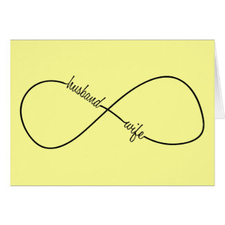 Husband and Wife Wedding and Anniversary Infinity Card