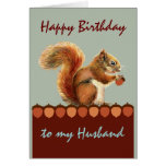 Husband Birthday Still Nuts about You Squirrel Art Cards