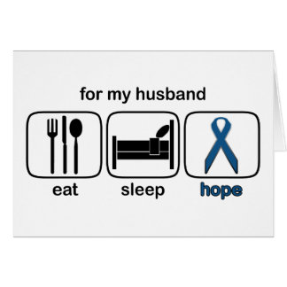Husband Eat Sleep Hope - Colon Cancer Greeting Card