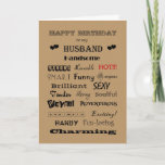 "Husband Happy Birthday Words of Praise Card<br><div class=""desc"">Wonderful husbands have many great qualities.</div>"