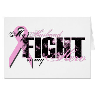 Husband Hero - Fight Breast Cancer Greeting Card