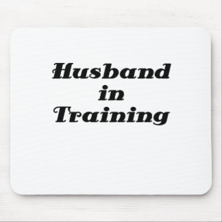 Husband in Training Mouse Pad