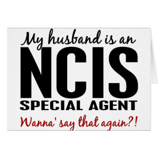 Husband Is An NCIS Agent Greeting Card