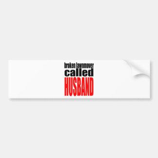 husband marriage joke lawnmover newlywed reality q bumper sticker