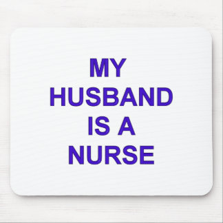 Husband Nurse Mouse Mat