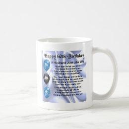 Husband Poem - 60th Birthday Coffee Mug