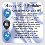 """Husband Poem - 60th Birthday Square Sticker<br><div class=""""desc"""">A great gift for  a husband on his 60th birthday</div>"""