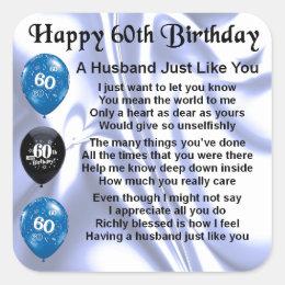 Husband Poem - 60th Birthday Square Sticker