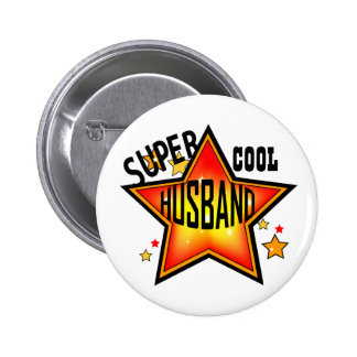 Husband Super Cool Star Funny Button