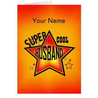 Husband Super Cool Star Greeting Greeting Cards