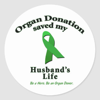 Husband Transplant Classic Round Sticker