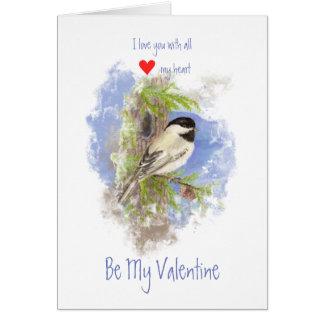 Husband Valentine Love Heart Chickadee Pine Bird Card