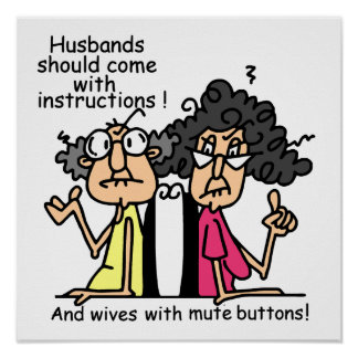 Husbands and Wives Attitude Humor Poster