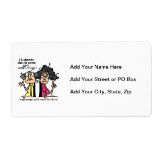 Husbands and Wives Attitude Humor Shipping Label
